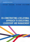 PP0835 - Co-constructing a Relational Approach to Educational  Leadership and Management