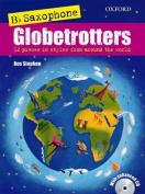 Saxophone Globetrotters, B flat edition + CD