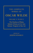 The Complete Works of Oscar Wilde: Volume V: Plays I: The Duchess of Padua, Salome