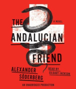The Andalucian Friend [Audio]
