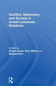 Conflict, Diplomacy and Society in Israeli-Lebanese Relations