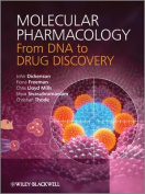 Molecular Pharmacology - From DNA to Drug         Discovery