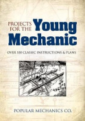 Projects for the Young Mechanic