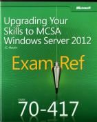Upgrading Your Skills to MCSA Windows Server (R) 2012