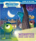 Monster Hide-And-Seek (Disney/Pixar Monsters University) (Glow-In-The-Dark Board Book) [Board book]