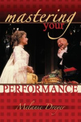 Mastering Your Performance