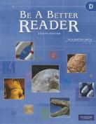 Be a Better Reader Level D Student Worktext