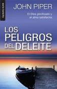 Los Peligro del Deleite [Spanish]