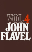 The Works of John Flavel, Volume 4