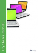 City & Guilds Level 3 ITQ - Unit 325 - Presentation Software Using Microsoft PowerPoint 2010