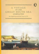 A Voyage to the Great South Sea Completed