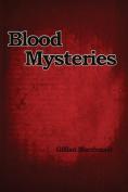 Blood Mysteries