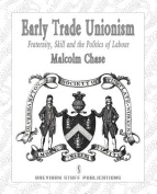 Early Trade Unionism