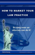 How to Market Your Law Practice