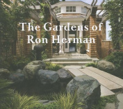 The Gardens of Ron Herman