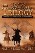 The McCall Trilogy