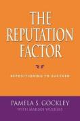 The Reputation Factor