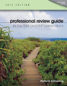 Professional Review Guide for the Rhia and Rhit Examinations, 2013 Edition