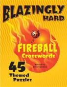 Blazingly Hard Fireball Crosswords