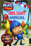 Mike the Knight Holiday Annual