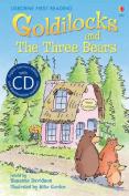 Goldilocks and The Three Bears [Book with CD]  [Audio]