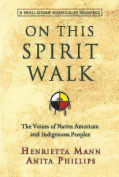 On This Spirit Walk