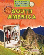 The Exploration of South America
