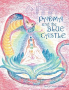 Padma and the Blue Castle