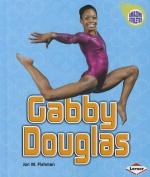 Gabby Douglas (Amazing Athletes