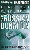 The Russian Donation [Audio]