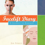 Facelift Diary