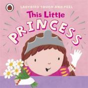 This Little Princess