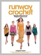 Runway Crochet