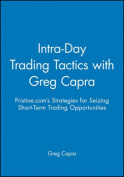 Intra-day Trading Tactics with Greg Capra Dvd