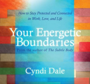 Your Energetic Boundaries [Audio]
