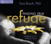 Finding True Refuge [Audio]