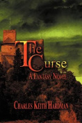 The Curse: A Fantasy Novel