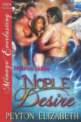 Noble Desire [Nature's Nobles 1]