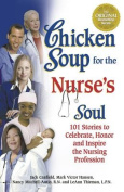 Chicken Soup for the Nurse's Soul