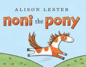 Noni the Pony [Board book]
