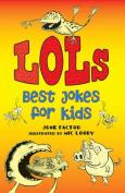 Lols: Best Jokes for Kids