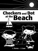 Checkers and Dot at the Beach [Board Book]