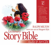 Lectionary Story Bible Audio and Art Year C [Audio]