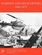 Marines and Helicopters 1962-1973