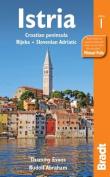 Istria : Croatian peninsula, Rijeka, Slovenian Adriatic (Bradt Travel Guides