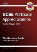 GCSE Additional Applied Science OCR Revision Guide (with Online Edition)