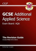 GCSE Additional Applied Science AQA Revision Guide (with Online Edition)