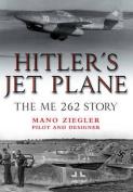 Hitler S Jet Plane