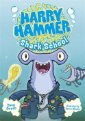 Shark School (Harry Hammer)