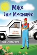 Mike the Mechanic
